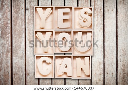 yes you can wood word style - stock photo