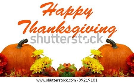 A Beautiful Thanksgiving decoration isolated on white with room for your text - stock photo
