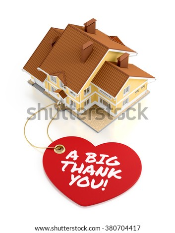 A Big Thank You. Composition on the subject of Real Estate Trading/Activity. 3D rendered graphics on white background. - stock photo