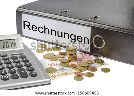 A Binder labeled wit the word rechnungen (German bill), calculator and european currency isolated on white background - stock photo