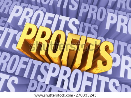"A bright, gold ""PROFITS"" emerges from a light, 3D blue gray background filled ""PROFITS"" at different depths.  - stock photo"