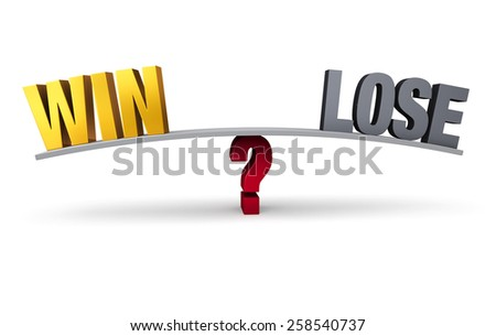 """A bright, gold """"WIN"""" and dark, gray """"LOSE"""" sit on opposite ends of a gray board balanced on a red question mark. Isolated on white. - stock photo"""