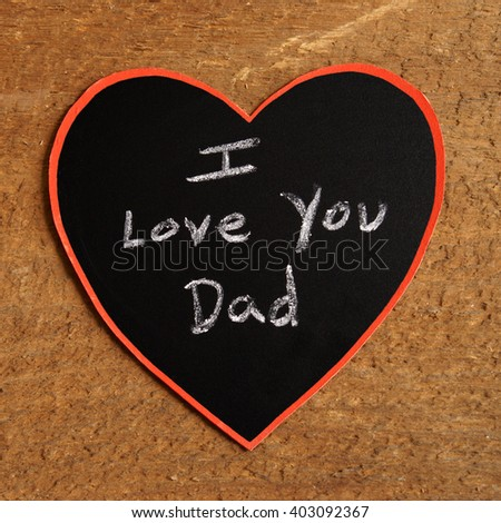 A childish artwork rendition using chalk and hearts to express the unconditional love for their dad. - stock photo