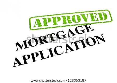 A close-up of an APPROVED Mortgage Application document. - stock photo