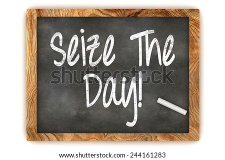 A Colorful 3d Rendered Blackboard Illustration Showing 'Seize the day' - stock photo
