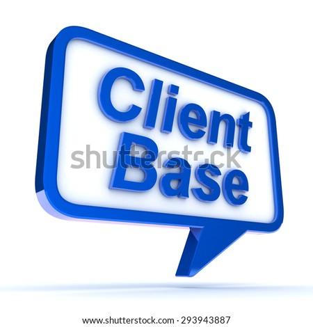 A Colourful 3d Rendered Client Base Speech Bubble Concept - stock photo