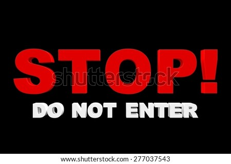 A 3D do not enter sign on a black background. - stock photo