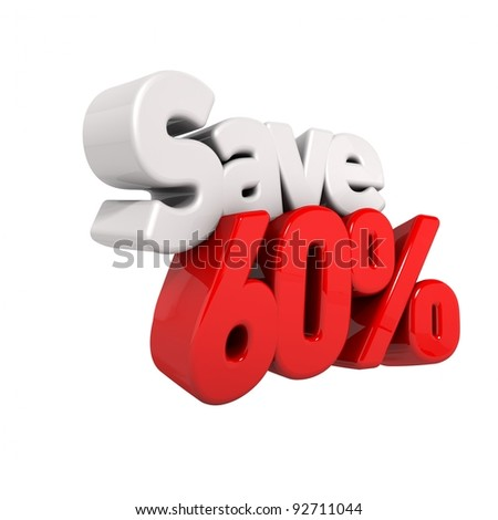 A 3d render of sixty percent price reduction and save in text and numbers angled obliquely isolated on white - stock photo