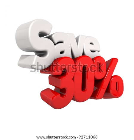 A 3d render of thirty percent price reduction and save in text and numbers angled obliquely isolated on white - stock photo