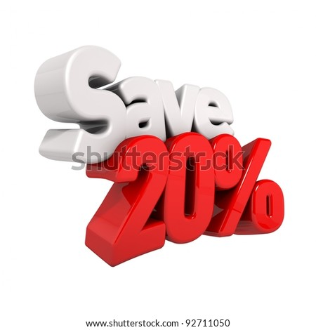 A 3d render of twenty percent price reduction and save in text and numbers angled obliquely isolated on white - stock photo