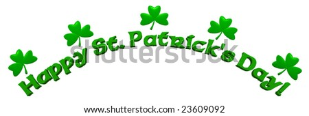A 3D-rendered image of Happy St. Patrick's Day banner, isolated on white. - stock photo