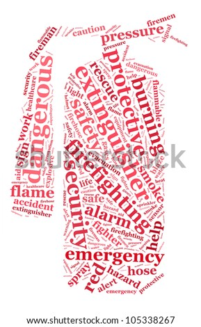 A fire safety info-text graphics composed in fire extinguisher sign shape concept (word clouds) - stock photo