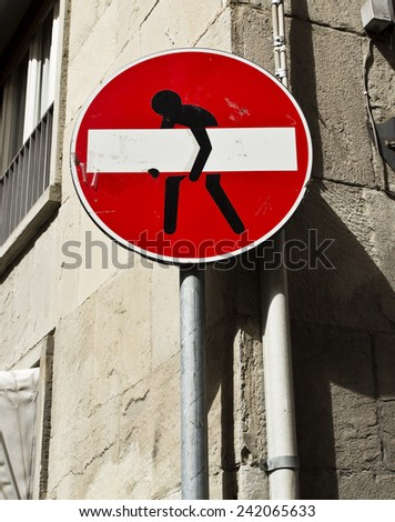 A funny No Entry Sign on a street in Florence, Italy - stock photo