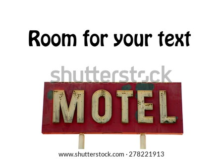 A Genuine Retro Motel Sign isolated on white, with room for your text. - stock photo