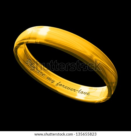 A gold ring inscribed with You are my Forever-love on a black background - stock photo