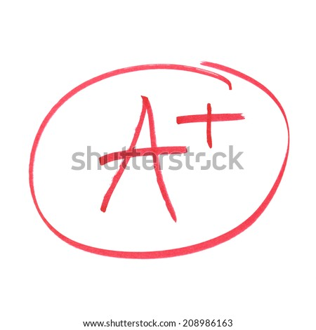 A handwritten grade for the highest achievements. - stock photo