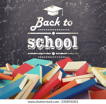 A heap of different books with colourful covers which are laying on the floor. The phrase - ' back to school ' is written down the black chalk board. Toned image. - stock photo