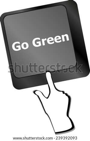 A keyboard with a key reading Go Green - stock photo