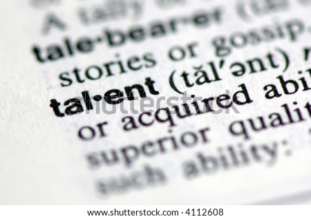 """A macro shot of the word """"talent"""" from the dictionary - stock photo"""