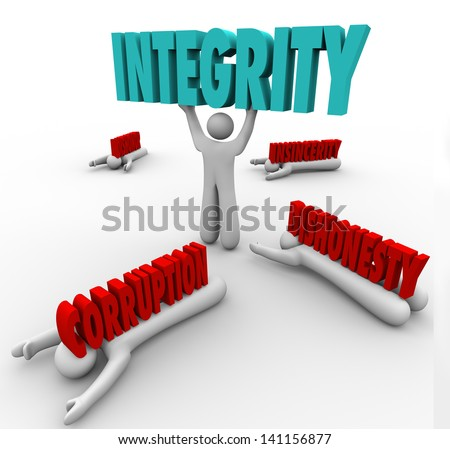 A man lifts the word Integrity as a competitive advantage in a battle against others with words Corruption, Dishonor, Dishonesty, and Insincerity crushing them - stock photo