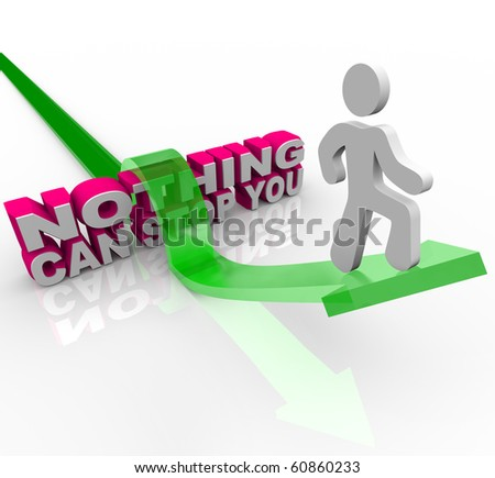 A man on an arrow jumps over the words Nothing Can Stop You - stock photo
