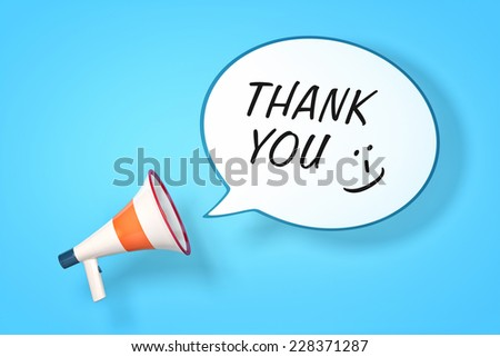 A megaphone with a speech bubble and the message thank you - stock photo