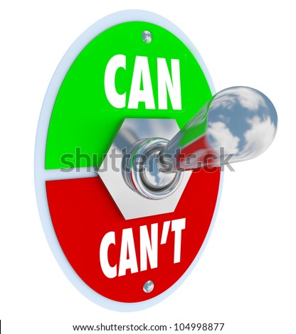 A metal toggle switch flipped up into the position of Can as opposed to the negative attitude Can't to represent commitment and dedication in believing in yourself to solve a problem - stock photo