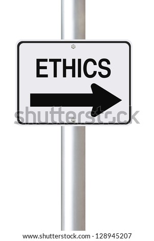 A modified one way street sign on Ethics - stock photo