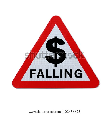 A modified road sign indicating the fall of the dollar currency. Applicable for business or financial concepts. (Isolated on white with clipping path.) - stock photo