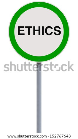 A modified road sign on ethics  - stock photo