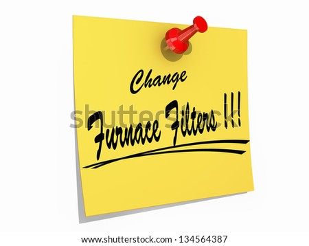 "A note pinned to a cork board with the text ""Change Furnace Filters"" - stock photo"