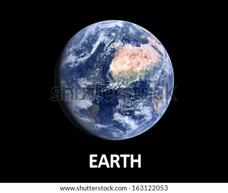 A photo realistic rendering of our Home planet Earth on a clean black background with english caption. - stock photo