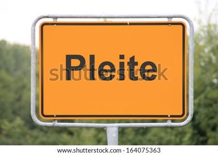 A road sign in german language, translation: broke - stock photo