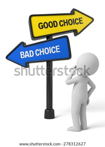A road sign with good choice bad choice words . 3d image. Isolated white background - stock photo