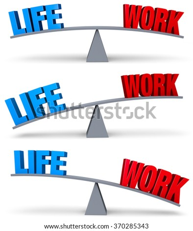 "A set of three images of a blue ""LIFE"" and a red ""WORK"" on opposite ends of a gray balance board in turns outweighing or balancing each other. Isolated on white.