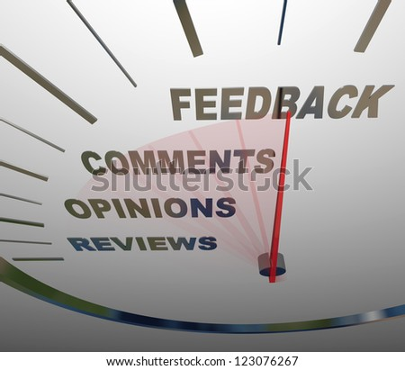 A speedometer tracking and measuring the level of customer satisfaction through comments, reviews, opinions and other forms of feedback - stock photo