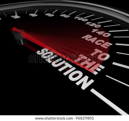 A speedometer with red needle racing to the words Race to the Solution at a speedy pace - stock photo