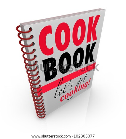 A spiral bound book with the title Cookbook or Cook Book and subtitle Let's Get Cooking to give you recipes and baking ideas for making the perfect meal - stock photo