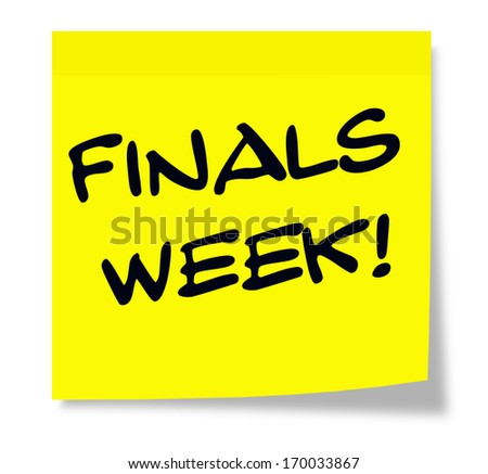 A square yellow sticky note with the words Finals Week making a great school test concept. - stock photo