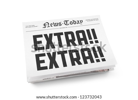 "A stack of newspapers with headline ""Extra Extra"". Isolated on white. - stock photo"