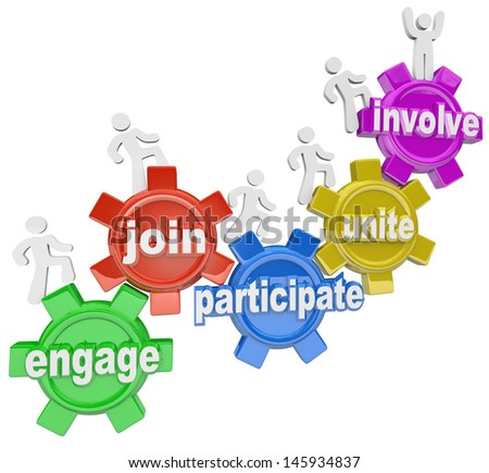 A team of people marching up gears with words Engage, Join, Participate, Unite and Involve to illustrate teamwork and reaching new heights together - stock photo