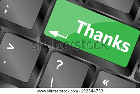 a thanks message on enter key of keyboard - stock photo