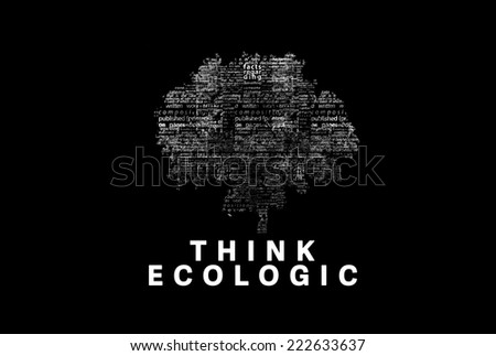 "A tree made of white words on a black background with ""Think Ecological"" as a title - word could  - stock photo"