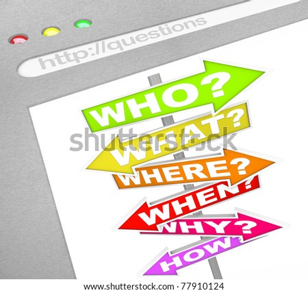 A web browser window shows the words Who What Where When Why and How on colorful street signs of arrows pointing in different directions, representing the quest to find answers online - stock photo