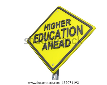 A yield road sign with Higher Education Ahead - stock photo