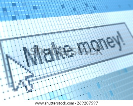 abstract 3d illustration of button 'make money' on monitor closeup - stock photo