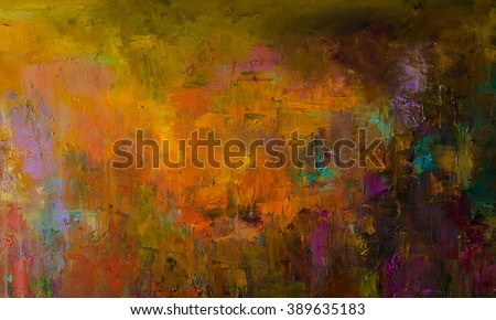 Abstract oil painting background. Oil on canvas. Hand drawn oil painting.Color texture. Fragment of artwork. Brushstrokes of paint. Modern art. Contemporary art. Colorful canvas. Watercolor drips - stock photo