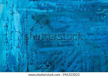 abstract painting with imitation of text on a blue old background, illustration - stock photo