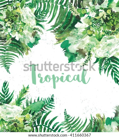 Abstract watercolor background with tropical plant. Printing, invitations card. - stock photo