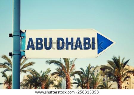 Abu Dhabi Road Sign. United Arab Emirates - stock photo